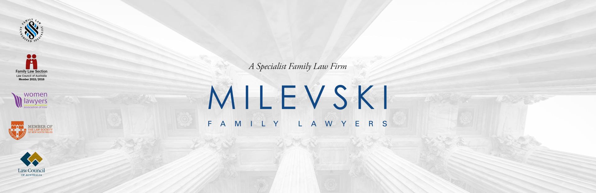 Milevski Family Lawyers